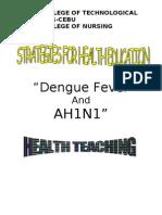 dengue  A(h1ni1) awareness