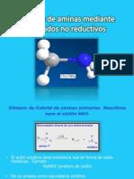 Síntesis de aminas mediante métodos no reductivos.pptx