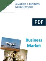 Business Market & Business Buyer Behaviour
