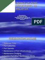 Maintenance of Port Infrastructure – Malaysian Port Authorities