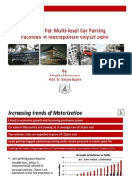 Meghna Shrivastava - Planning for Multi Level Car Parking Facilities in a Metropolitan City (Delhi)
