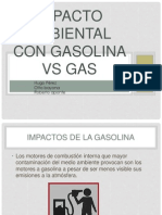 Impacto Ambiental Con Gasolina vs Gas
