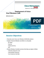 Design and Deployment of Voice Over Wireless LAN