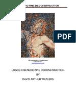 LOGOS X Benedictine Deconstruction