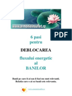 6 Pasi Pentru DEBLOCAREA Fluxului Energetic Al Banilor