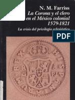 93398960 La Corona y El Clero en El Mexico Colonial 1579 1821 I