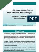 Projeto Piloto de Inspeções em BOAS PRÁTICAS DE FABRICAÇÃO
