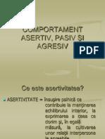 COMPORTAMENT ASERTIV, PASIV ŞI AGRESIV
