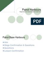 Patrol Harbours