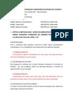 Trabalho Crítica Metodologia - Matheus Lamas Marsico, Thales Perin e Matheus Pandolfo
