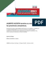 ALBERTO ACOSTA termina su recorrido por las provincias amazónicas