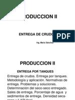 Temas 10 y 11 Entrega de Crudos