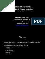 Presentation on Social Media for Attorneys - PBI Elder and Estate Law Symposium 2013 by Jennifer Ellis