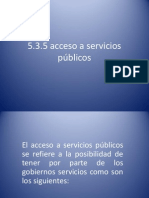 5.3.5 Acceso a Servicios Publicos