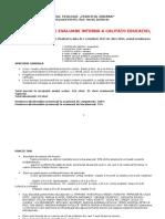 RAPORT ANUAL DE EVALUARE INTERNĂ A CALITĂŢII EDUCAŢIEI, pentru anul şcolar 2011-2012