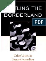 Settling the Borderland - Literary Journalism