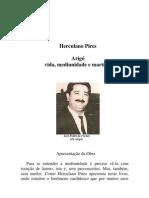 Arigó, Vida, Mediunidade e Martírio (José Herculano Pires)