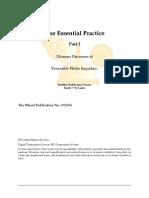 The Essential Practice Part I