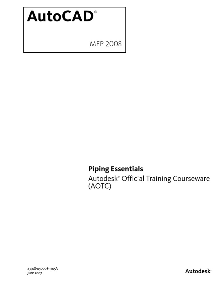64795485 Aotc Autocad Mep 2008 Piping Essentials Toc Auto Cad Diagram Symbols Autodesk