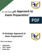 A Strategic Approach to Exam Preparation 2012