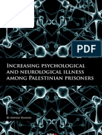 Increasing psychological and neurological illness among Palestinian prisoners