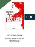 Desmascarando o Espirito de Jezabel
