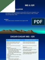 IMS & ISR