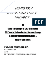 Chemistry Investigatory Project-To Study The Change In E.M.F Of a 'DANIEL CELL' due to Various Factors Such as Change In CONCENTRATION,TEMPERATURE & AREA OF ELECTRODE