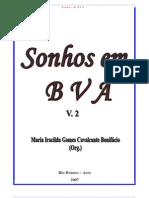 Livro Sonhos Em BVA - Volume 2
