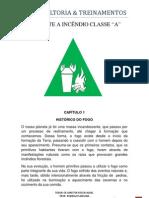 COMBATE A INCÊNDIO CLASSE A