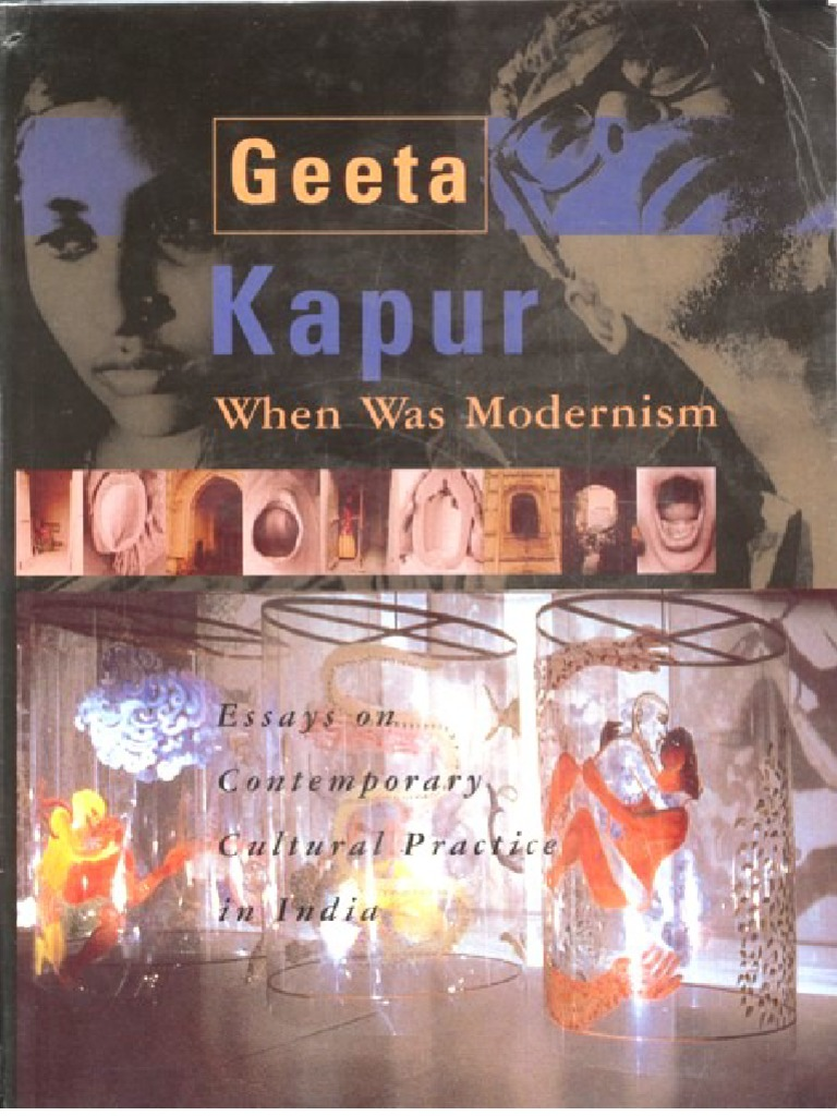 Geeta Kapur  When Was Modernism Essays On Contemporary Cultural Practice  In India  Paintings  Ethnicity, Race & Gender