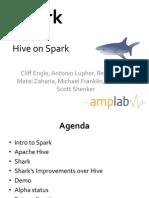 Shark - Hive on Spark