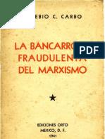 Eusebio C. Carbo. La Bancarrota Fraudulenta Del Marxismo