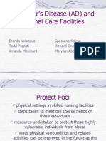Alzheimer's Disease (AD) and Optimal Care Facilities