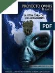 PROYECTO OVNIS 2ª PARTE - LA OTRA CARA DE LOS ALIENÍGENAS