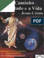 Jesus Cristo - O Caminho a Verdade E a Vida (Quadrinhos)