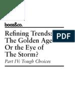 Refining Trends Part IV Tough Choices