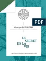 Le Secret de La Vie. Lakhovsky