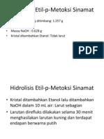 Hidrolisis Etil p Metoksi Sinamat
