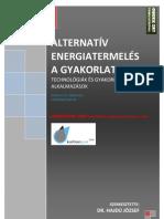 Alternativ energiatermelés a gyakorlatban