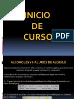 1.- Alcoholes y Haluros de Alquilo