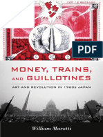 Money, Trains, and Guillotines by William Marotti