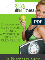Discover the Key to Health, Fitness & Weight Loss, Quick Tips, Quick Results By Da Silva Health & Fitness