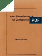 Strahlenfolter - Hans Kaufmann - Kein Menschenrecht für Leihkaninchen