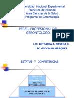 perfilprofesionaldelgerontologo-110609175228-phpapp01