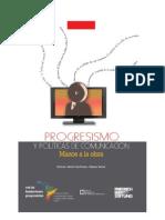 Progresismo y Politica de Comunicacion