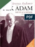 Şevket Süreyya Aydemir - Tek Adam III_ Mustafa Kemal (1922-1938)