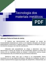 Aula 11 - Tecnologia dos materiais metálicos