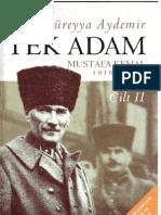 Şevket Süreyya Aydemir - Tek Adam II_ Mustafa Kemal (1919-1922)
