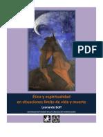 Leonardo Boff. Ética y espiritualidad en situaciones límite de vida y muerte